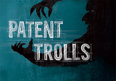 Why Companies Should Act To Protect Themselves From Patent Trolls