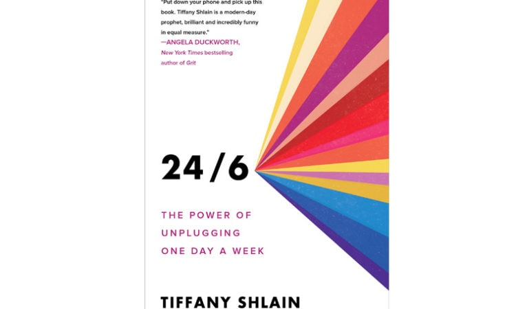 """Book Review: """"24/6: The Power of Unplugging One Day a Week"""""""