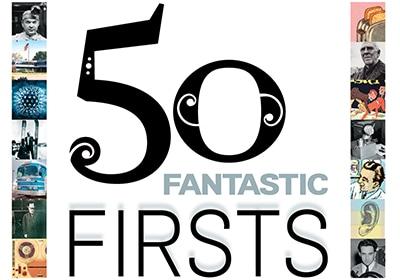 Minnesota's 50 Fantastic Firsts