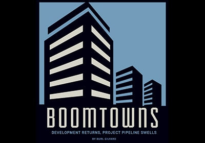 Boomtowns: Development Returns, Project Pipeline Swells
