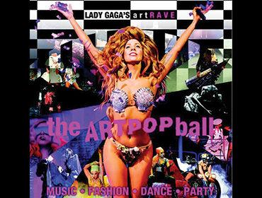 Top Tickets: Lady Gaga ArtRave, The Artpop Ball