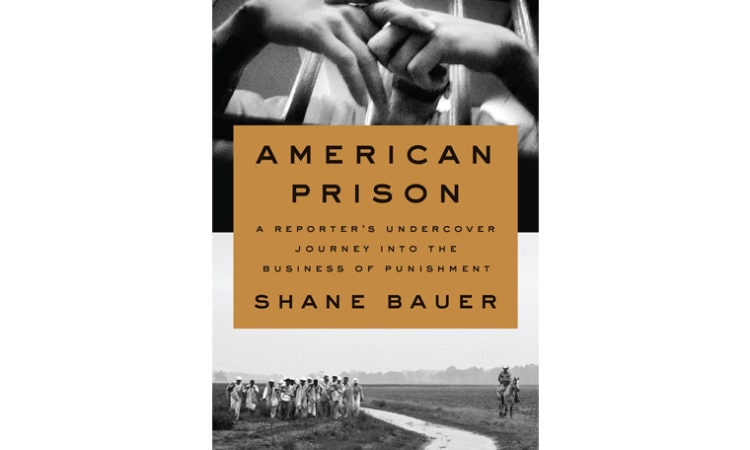 """Book Review: """"American Prison: A Reporter's Undercover Journey into the Business of Punishment"""""""