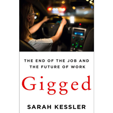 "Book Review: ""Gigged: The End of the Job and The Future of Work"""