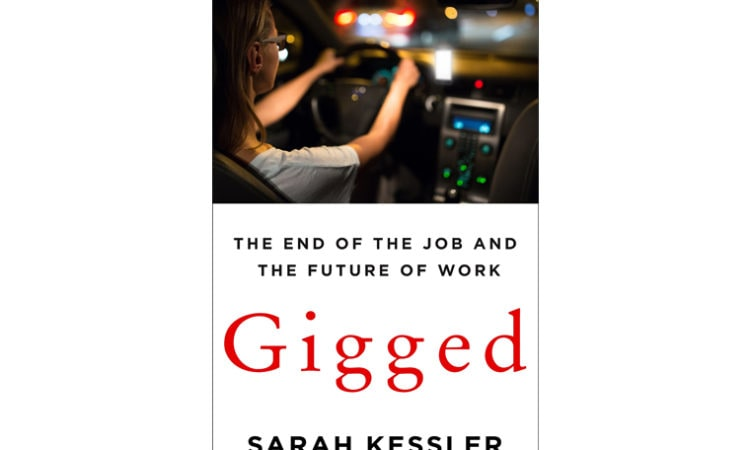 """Book Review: """"Gigged: The End of the Job and The Future of Work"""""""