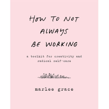 """Book Review: """"How Not to Always Be Working"""""""