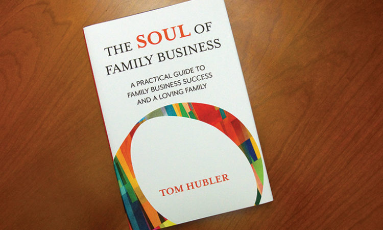 Tom Hubler Sums Up Family Business Success