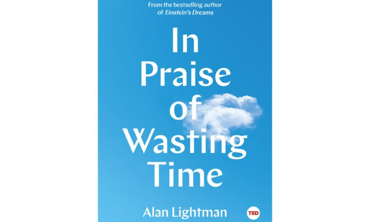 """Book Review: """"In Praise of Wasting Time"""""""