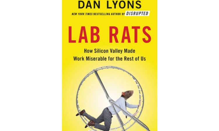 """Book Review: """"Lab Rats: How Silicon Valley Made Work Miserable for the Rest of Us"""""""