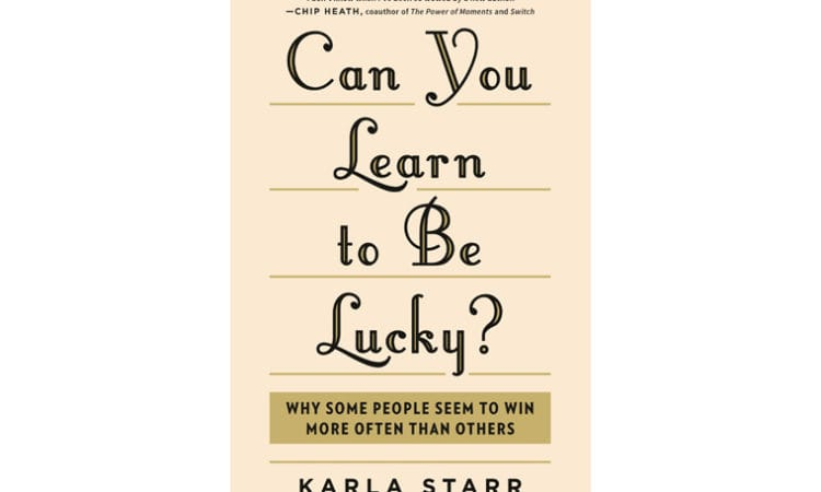 "Book Review: ""Can You Learn to Be Lucky?"""