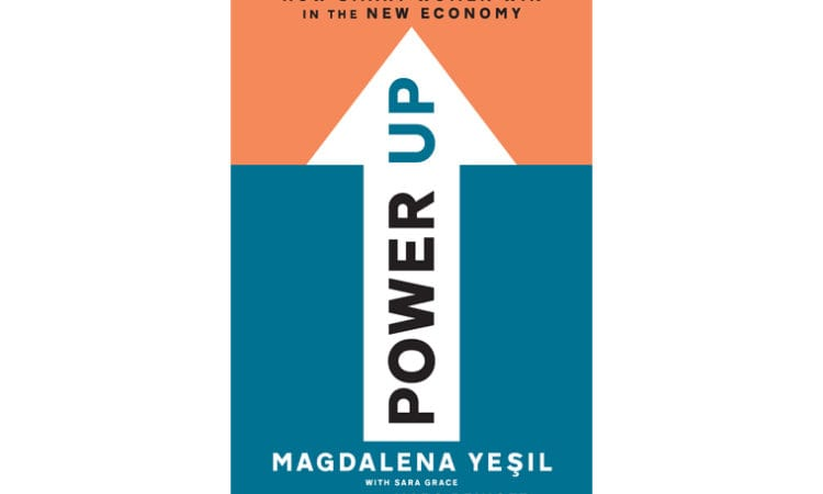 """Book Review: """"Power UP: How Smart Women Win in the New Economy"""""""