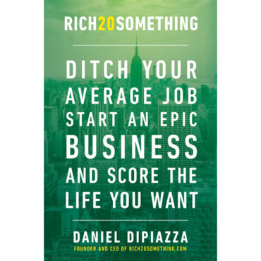 """Book Review: """"Rich20Something: Ditch Your Average Job, Start an Epic Business, and Score the Life You Want"""""""