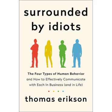 """Book Review: 'Surrounded by Idiots"""""""