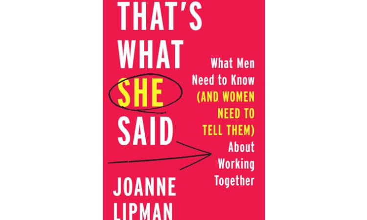 """Book Review: """"That's What She Said: What Men Need to Know (And Women Need to Tell Them) About Working Together"""""""