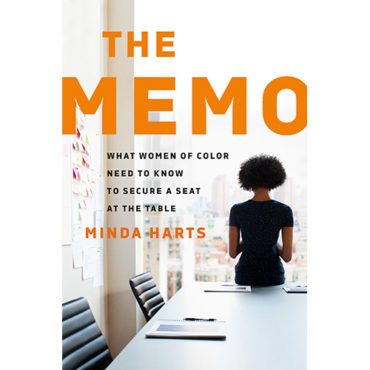Book Review: 'The Memo: What Women of Color Need to Know to Secure a Seat at the Table'