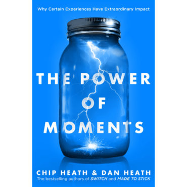 """Book Review: """"The Power of Moments"""""""