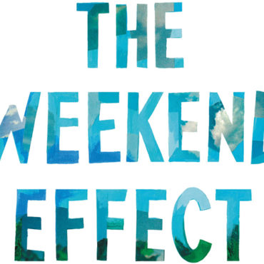 """Book Review: """"The Weekend Effect"""""""