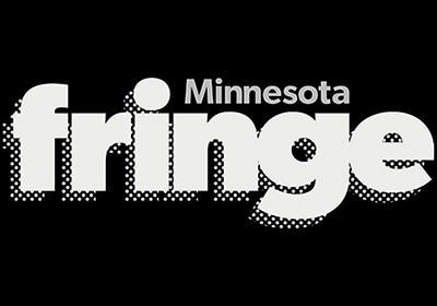 Art Picks: Minnesota Fringe Festival