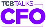 TCB TALKS With CFOs: On Labor, Technology and the Economy