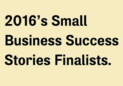 2016 Small Business Success Stories Finalists