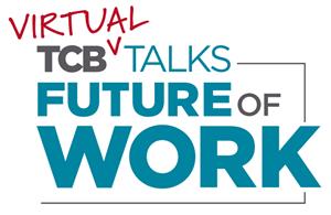 TCB Talks: Future of Work