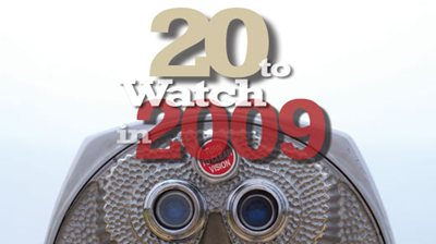 20 To Watch In 2009