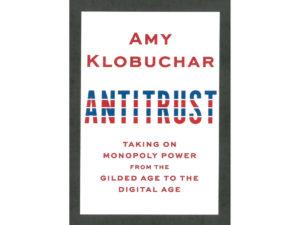 Amy Klobuchar's book Antitrust