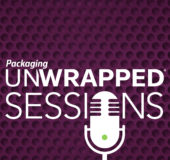 Packaging Unwrapped Sessions: A new podcast celebrating packaging
